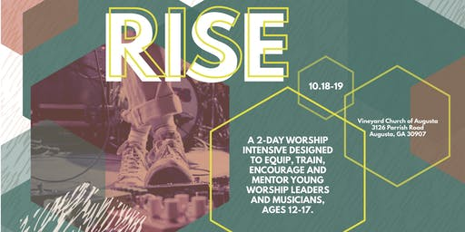RISE Youth Worship Band Training - SOUTHEAST 2019 (Augusta, GA)
