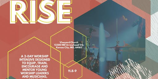RISE Youth Worship Band Training - MID-WEST 2019 (Kansas City, MO)