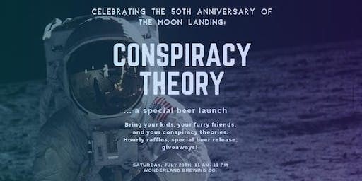 """Special Beer Launch: """"Conspiracy Theory."""" Moon Landing Party!"""