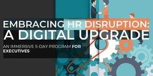 Embracing HR Disruption: A Digital Upgrade | October