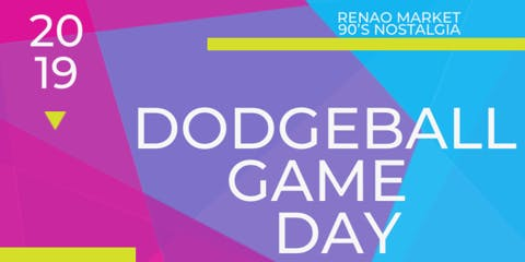 90's Nostalgia Dodgeball Game Day