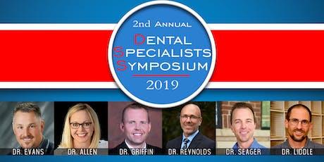 2019 Dental Specialists Symposium (8 CE Credits) tickets