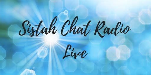 Sistah Chat - LIVE! with Flames of the Spirit