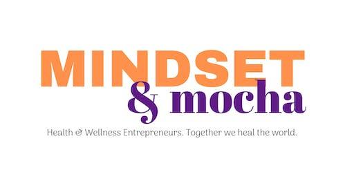[AUGUST]Mindset & Mocha Networking & So Much More For Women Wellpreneurs
