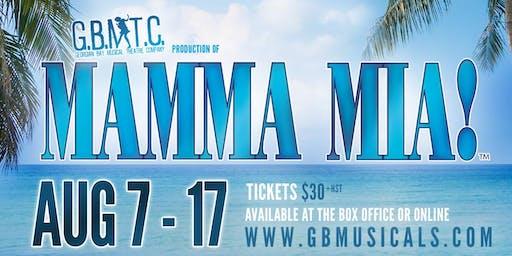 Mamma Mia! The Smash Hit Musical (August 14)