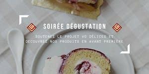 SOIRÉE DÉGUSTATION VG DÉLICES
