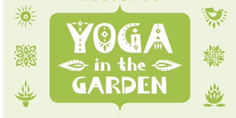 Yoga in the Garden - FREE tickets