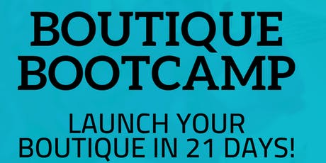 Boutique BootCamp tickets