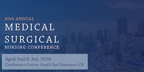 30th Annual Medical-Surgical Nursing Conference tickets