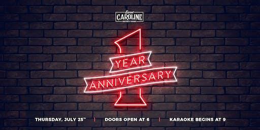 Sweet Caroline 1 Year Anniversary Party!