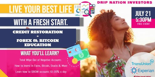 "Drip Nation Investors Present ""Credit Restoration & More"""