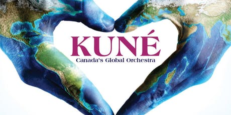 Kuné * Canada's Global Orchestra - NY Debut tickets