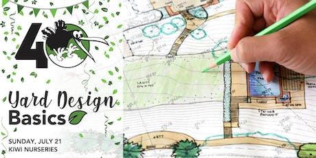 Gardening 101- Yard Design Basics tickets