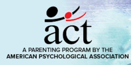 ACT Raising Safe Kids Program: Session 7 & 8 tickets