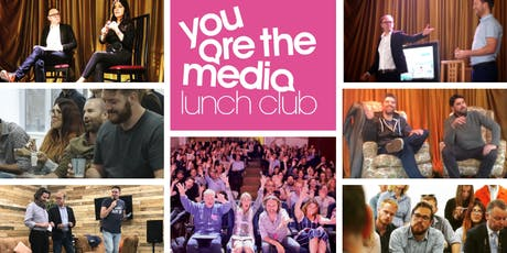 You Are The Media Lunch Club | August  tickets