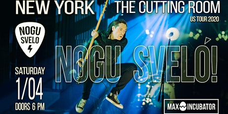 Nogu Svelo! Party Rock - Live at The Cutting Room tickets