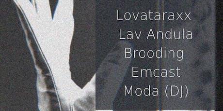 Sunwarped #15: Lovataraxx // Lav Andula // Emcast // Brooding // Moda (DJ) tickets