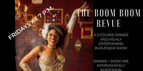 The Boom Boom Revue Friday Dinner Show tickets