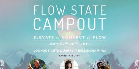 Flow State Campout tickets