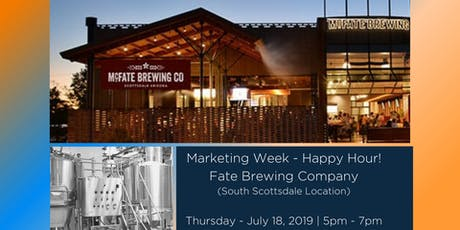 Marketing Week - Happy Hour at Fate Brewing Company tickets