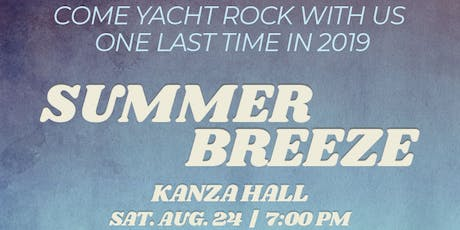Summer Breeze Live @ Kanza Hall  tickets