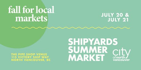 Fall For Local Shipyards Summer Marketplace tickets