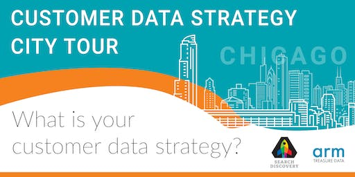 When Customer Data Platforms and Data Strategies Come Together: Chicago, IL