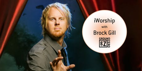 iWorship with Illusionist Brock Gill tickets