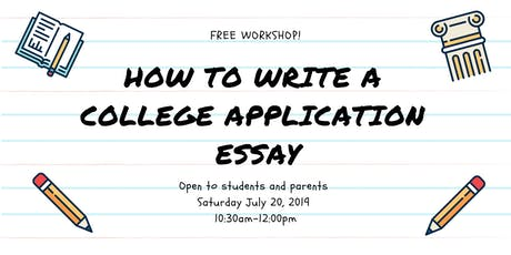 College Admissions Essay Workshop tickets