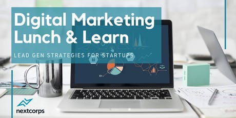 Digital Marketing Lunch & Learn: Lead Gen Strategies for Startups tickets