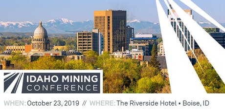 2019 Annual Idaho Mining Conference tickets