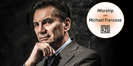 iWorship with former Mafia Boss, Michael Franzese tickets