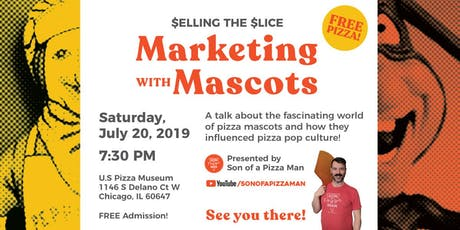 Selling the Slice: Marketing with Mascots tickets