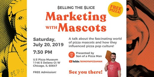 Selling the Slice: Marketing with Mascots