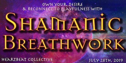Shamanic Breathwork Journey