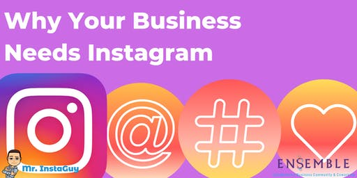 Why Your Business NEEDS Instagram