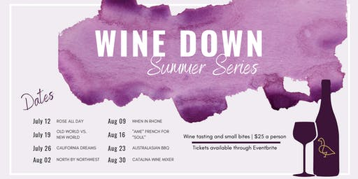 Wine Down Summer Series