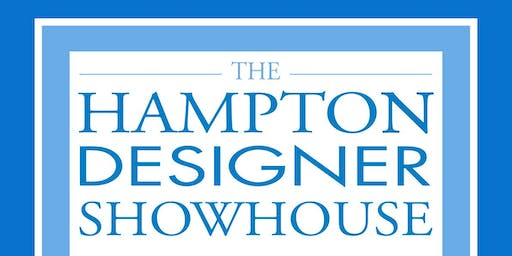 The 2019 Hampton Designer Showhouse Preview Party
