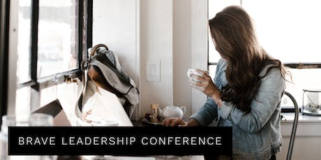 Brave Leadership Conference tickets