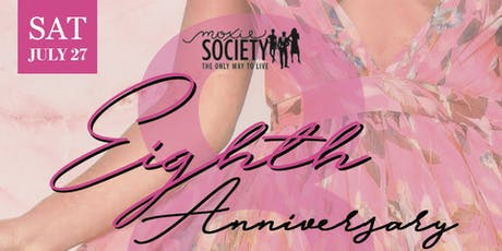 Moxie's Eighth Anniversary Celebration tickets