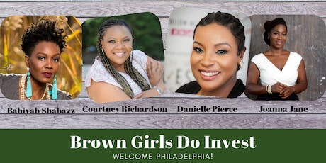Brown Girls Do Invest Philadelphia  tickets