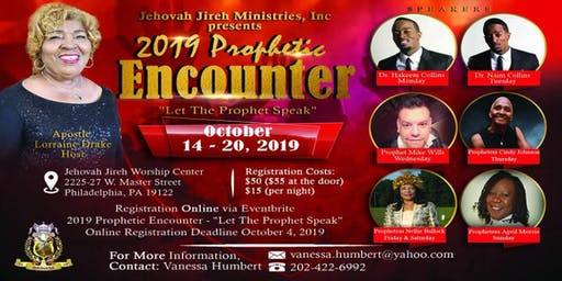 "2019 Prophetic Encounter - ""Let The Prophet Speak"""