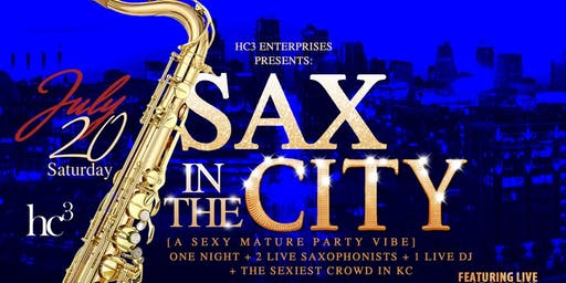 SAX IN THE CITY @The KC Juke House