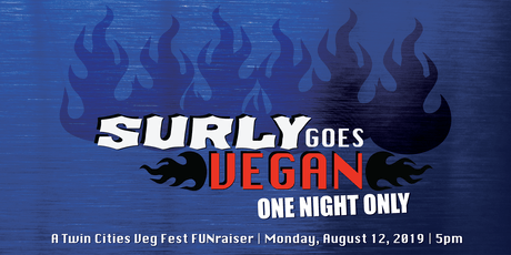 Surly Goes Vegan: A FUNraiser for Twin Cities Veg Fest tickets