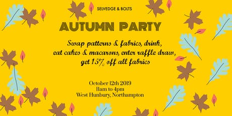 Selvedge and Bolts Autumn Party tickets