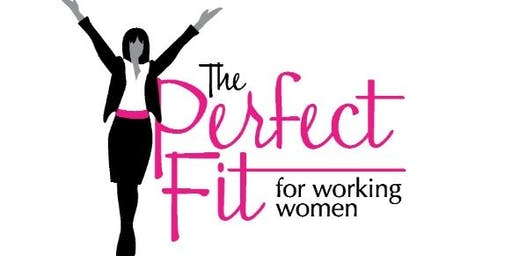 """Outfit to Empower"" Luncheon Benefiting The Perfect Fit for Working Women 2019"