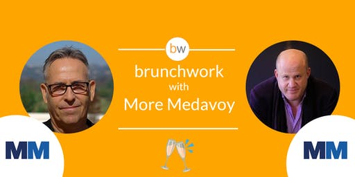 More Medavoy brunchwork