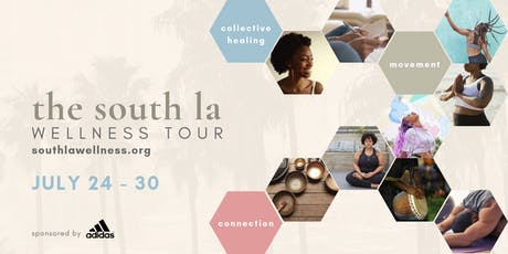 The South LA Wellness Tour tickets