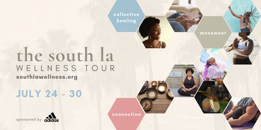 The South LA Wellness Tour