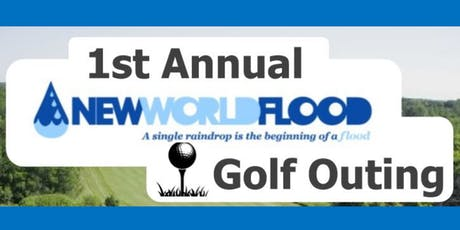 1st Annual New World Flood Golf Outing tickets